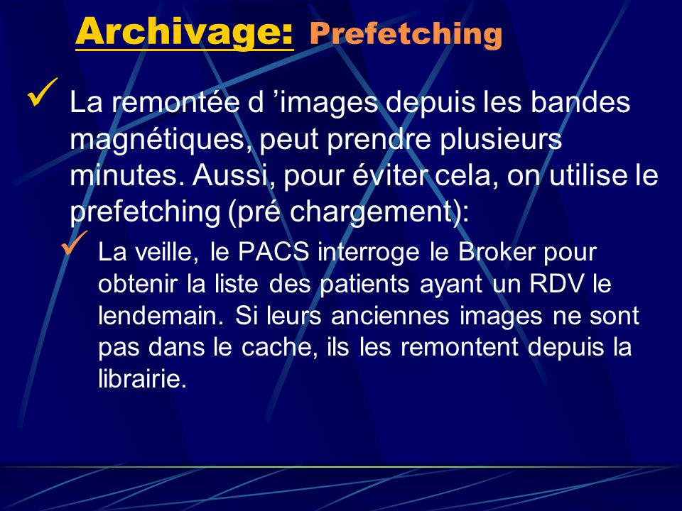 Archivage: Prefetching