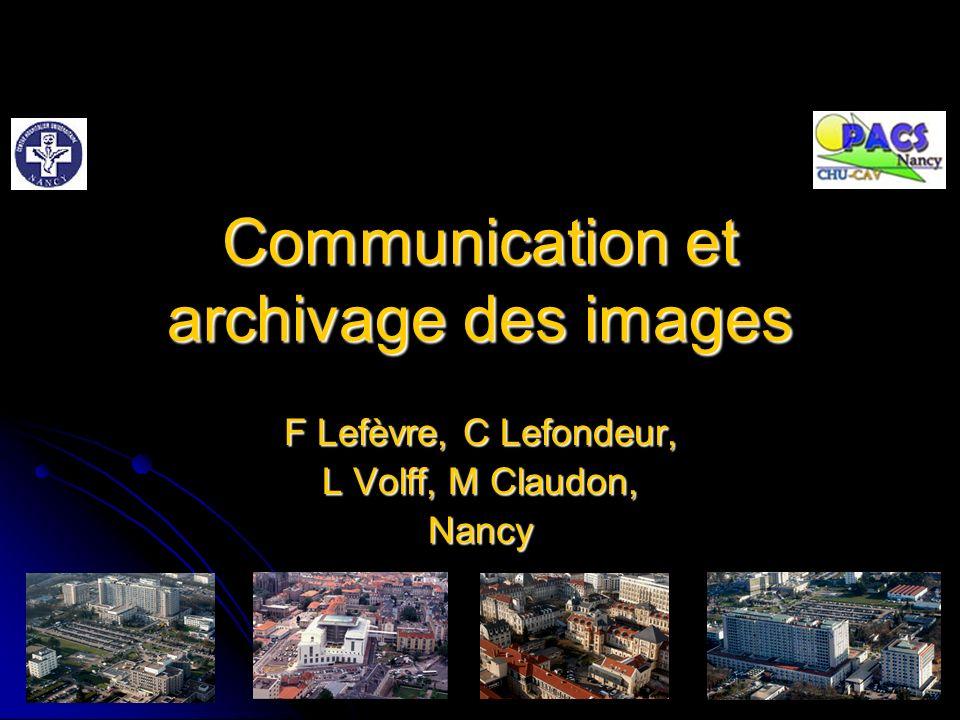 Communication et archivage des images
