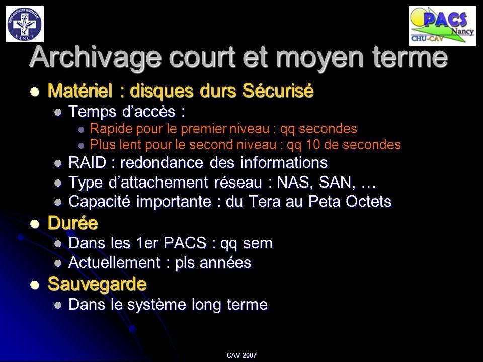 Archivage court et moyen terme