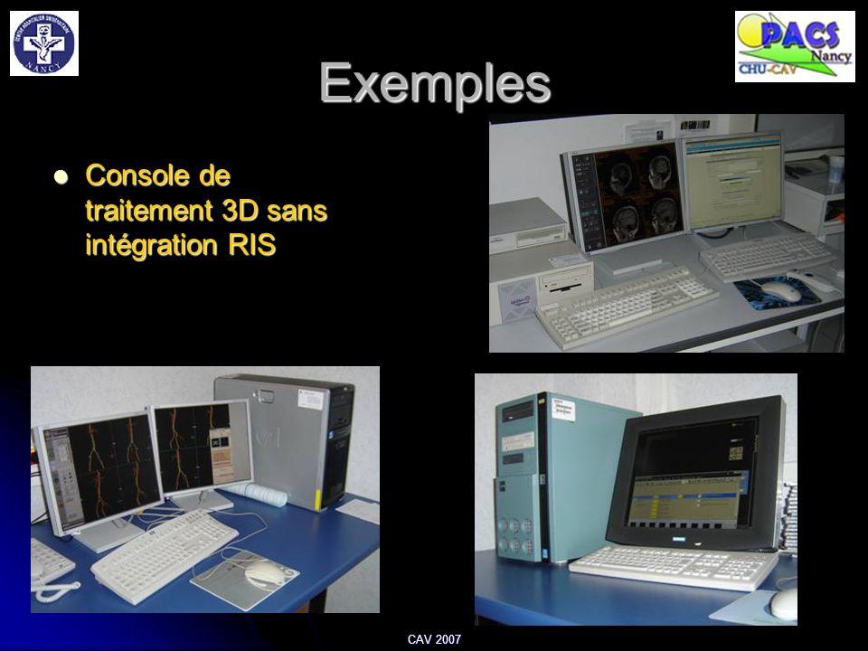 Exemples Console de traitement 3D sans intégration RIS CAV 2007