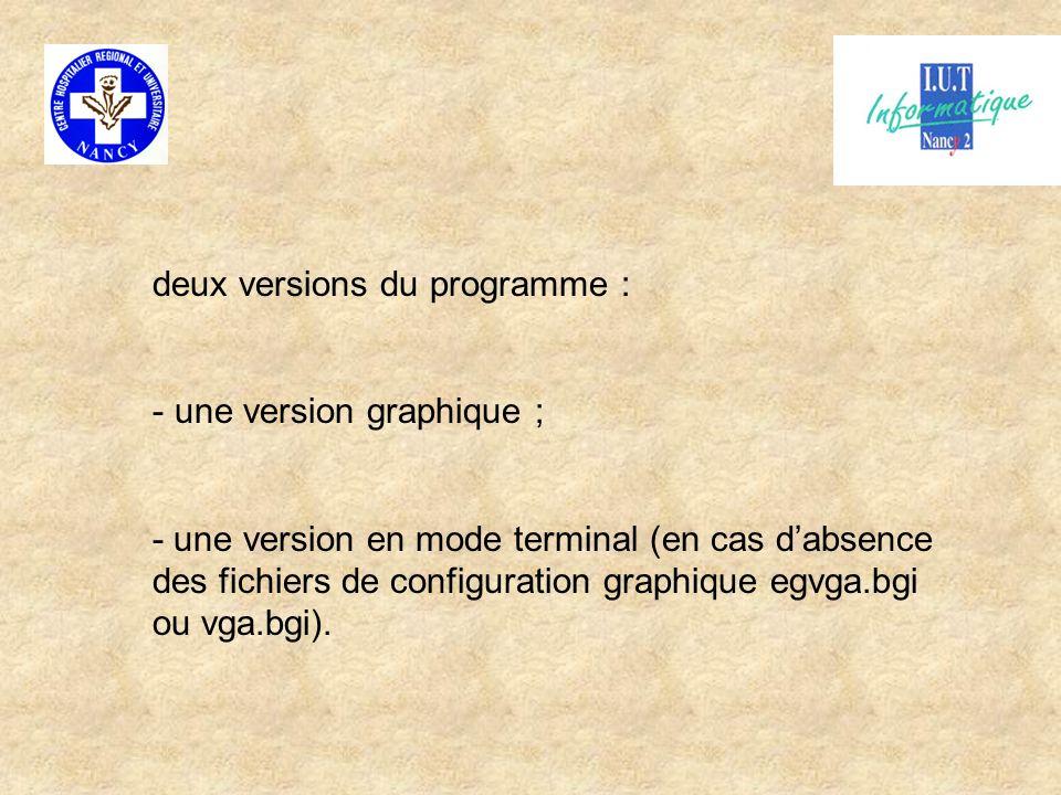 deux versions du programme :