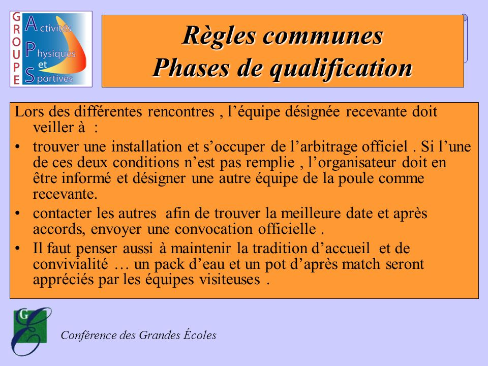 Règles communes Phases de qualification