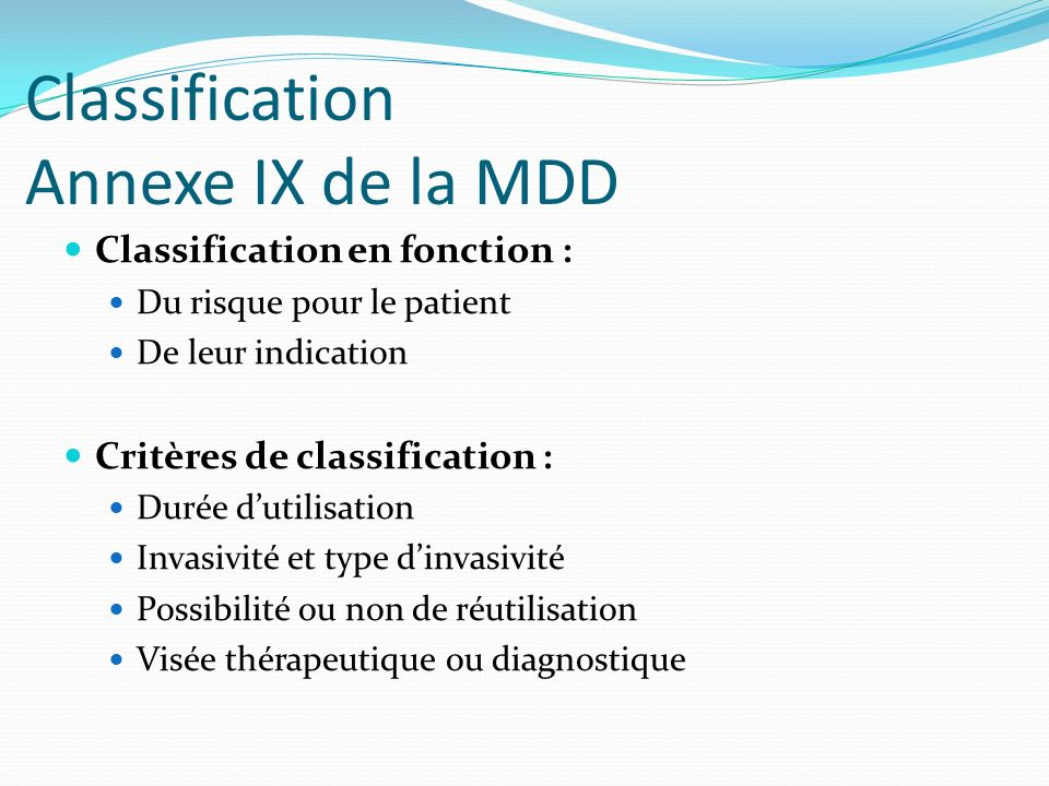 Classification Annexe IX de la MDD