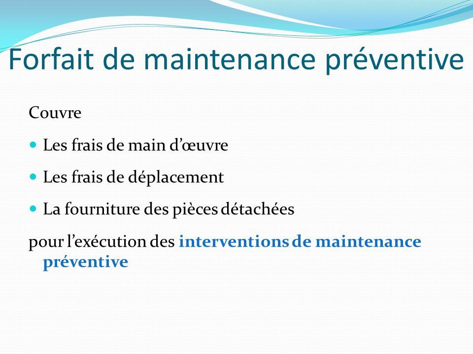 Forfait de maintenance préventive