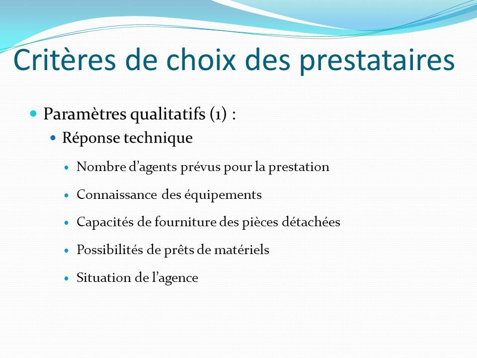 Critères de choix des prestataires