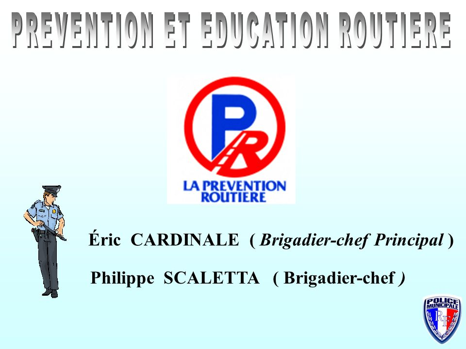 Prevention et education routiere ppt video online - Grille indiciaire brigadier chef principal ...