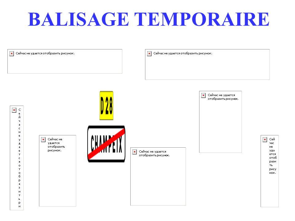 BALISAGE TEMPORAIRE