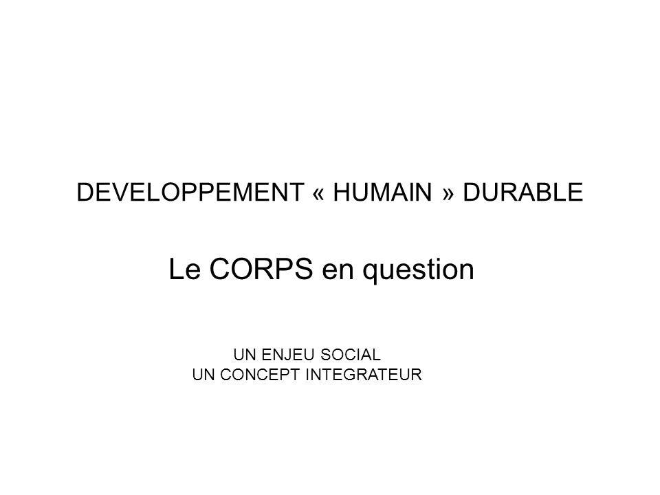 DEVELOPPEMENT « HUMAIN » DURABLE
