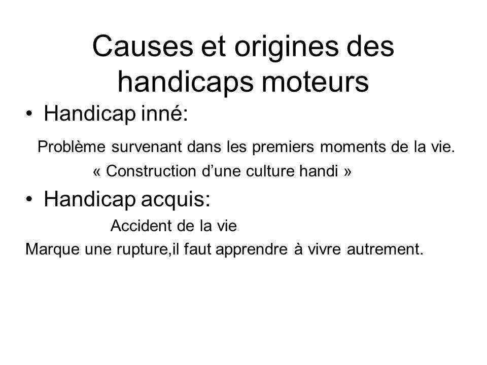 Causes et origines des handicaps moteurs
