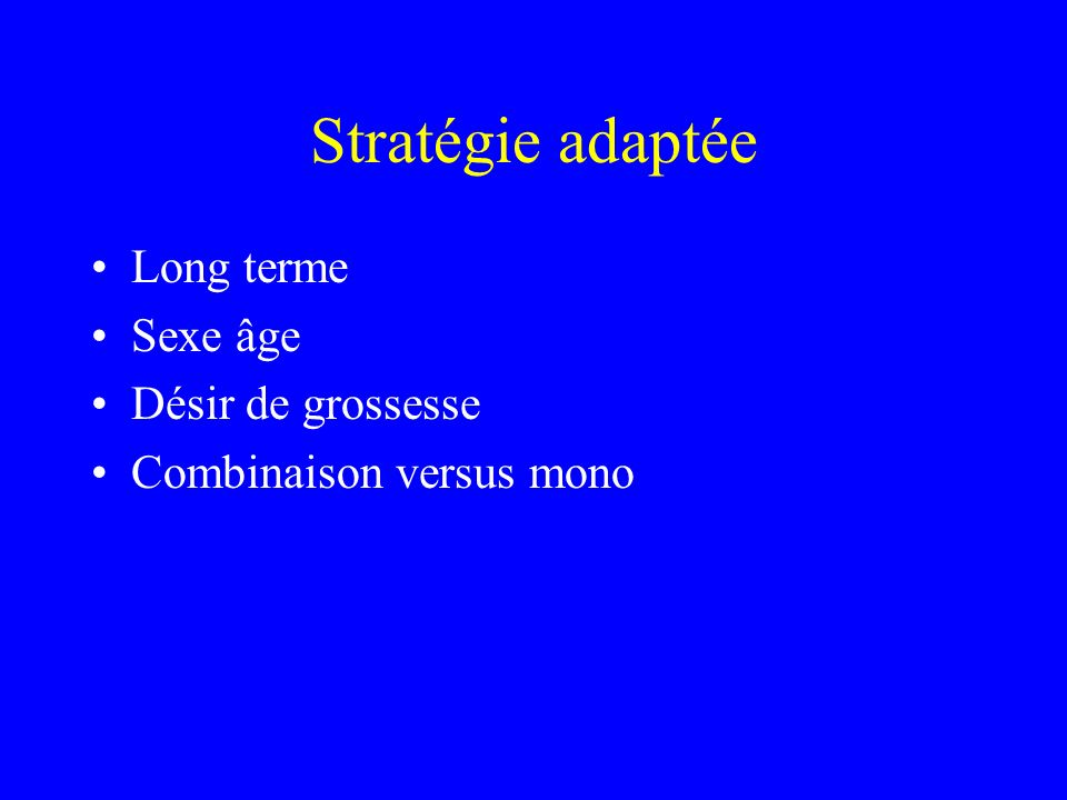 Stratégie adaptée Long terme Sexe âge Désir de grossesse