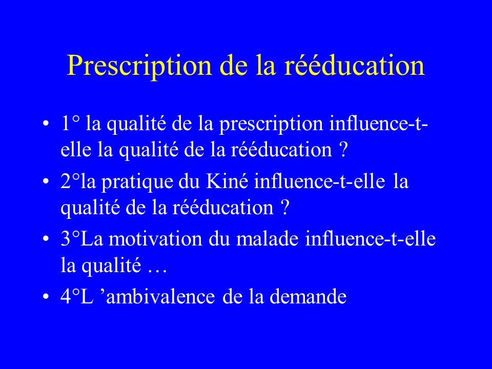 Prescription de la rééducation