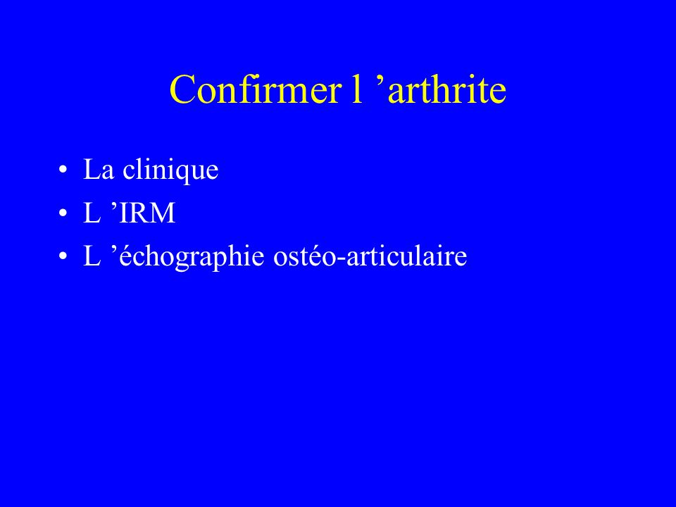 Confirmer l 'arthrite La clinique L 'IRM