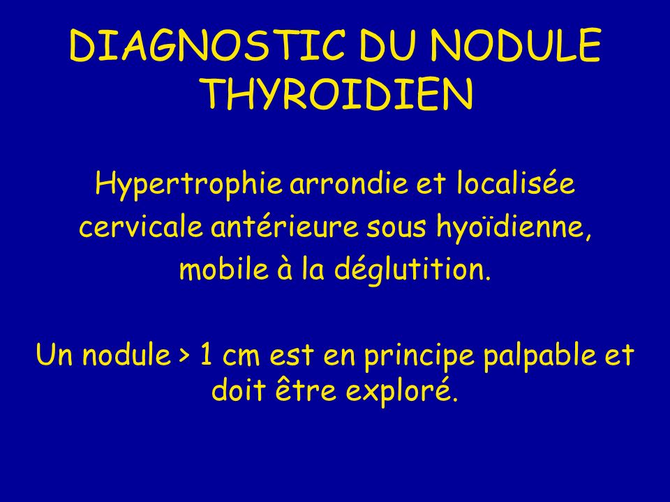 DIAGNOSTIC DU NODULE THYROIDIEN
