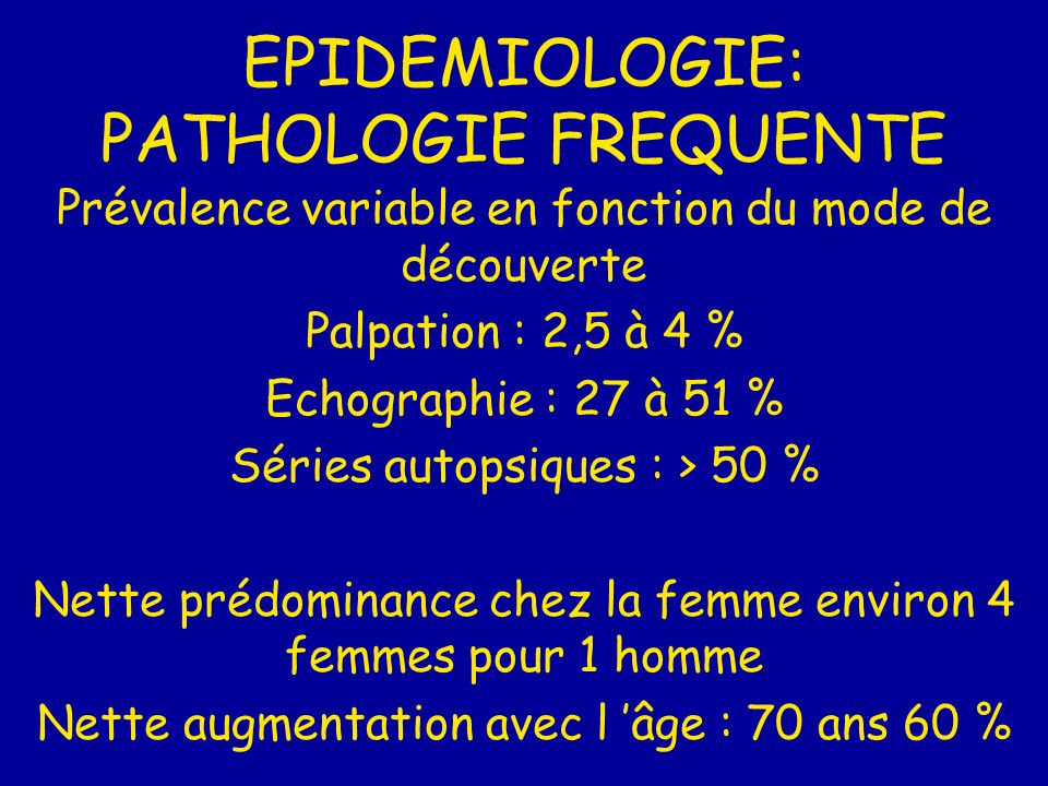 EPIDEMIOLOGIE: PATHOLOGIE FREQUENTE