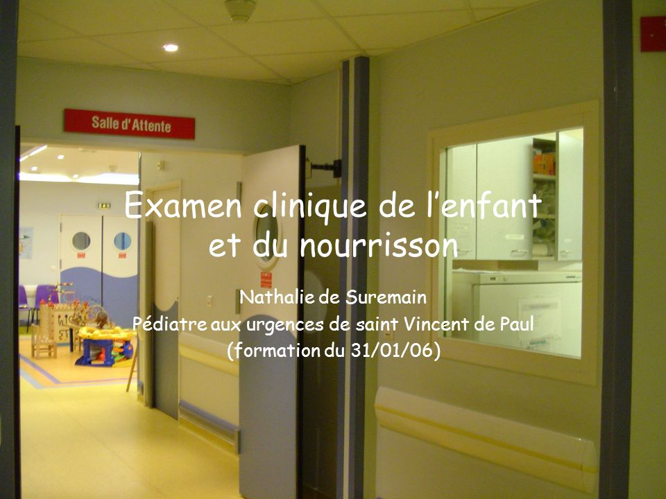 Examen clinique de l'enfant et du nourrisson