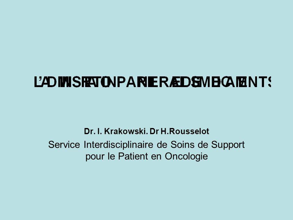 Dr. I. Krakowski. Dr H.Rousselot