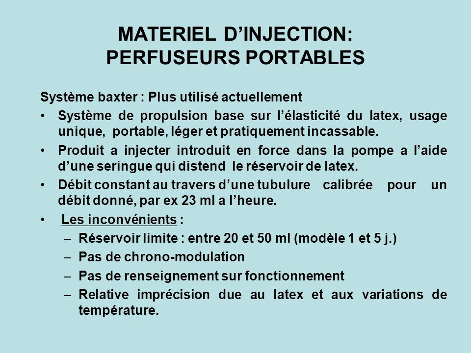 MATERIEL D'INJECTION: PERFUSEURS PORTABLES