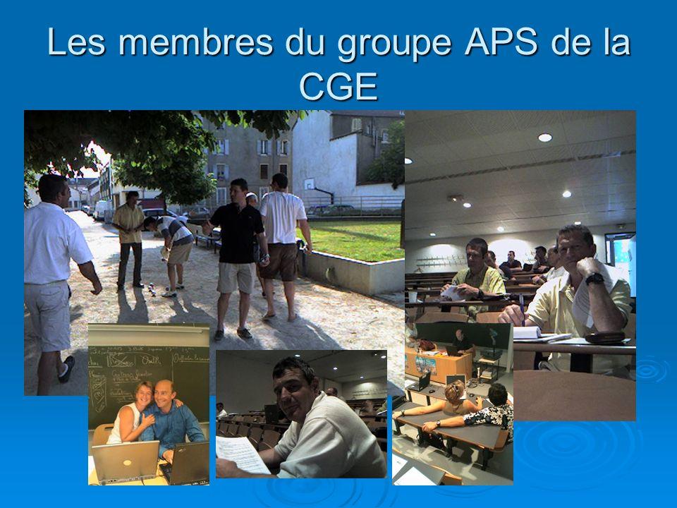 Les membres du groupe APS de la CGE