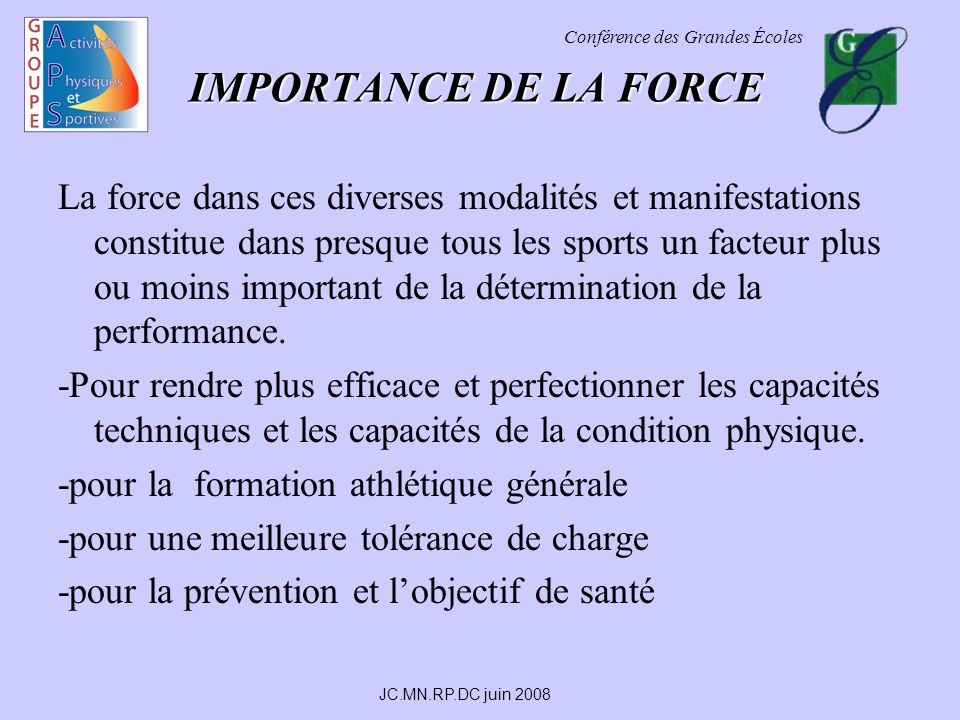 IMPORTANCE DE LA FORCE
