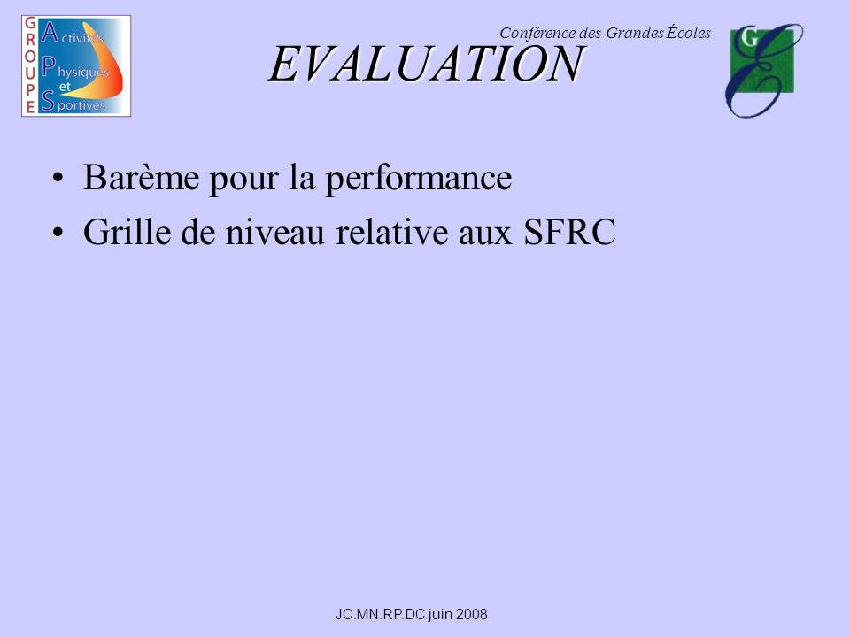 EVALUATION Barème pour la performance