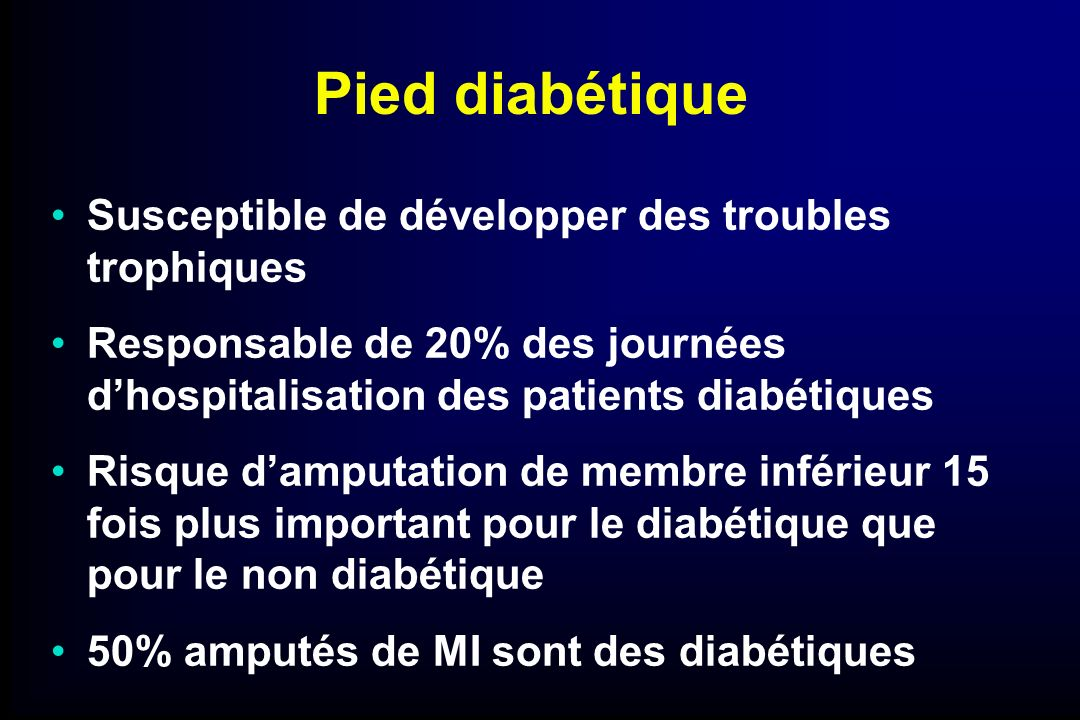 Pied diabétique Susceptible de développer des troubles trophiques