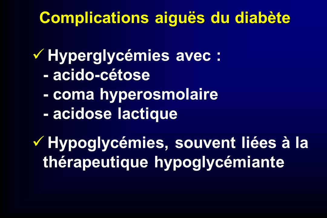 Complications aiguës du diabète