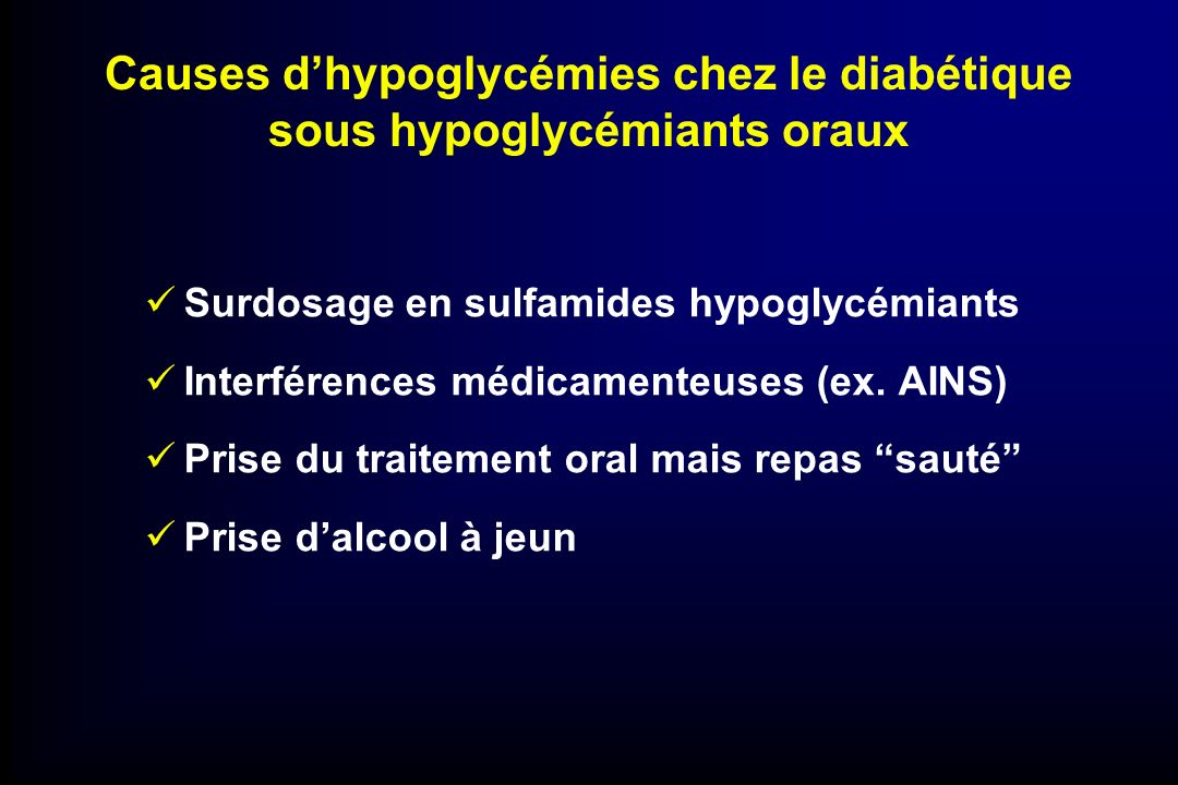 Causes d'hypoglycémies chez le diabétique sous hypoglycémiants oraux