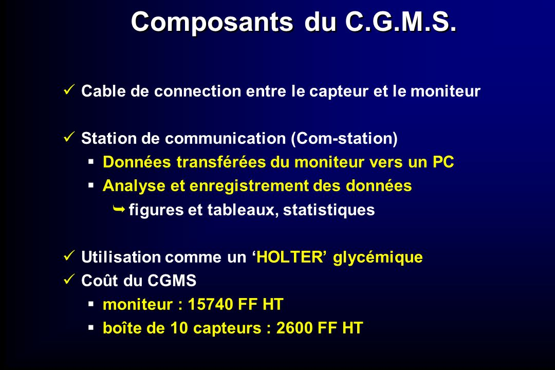Composants du C.G.M.S.Cable de connection entre le capteur et le moniteur. Station de communication (Com-station)