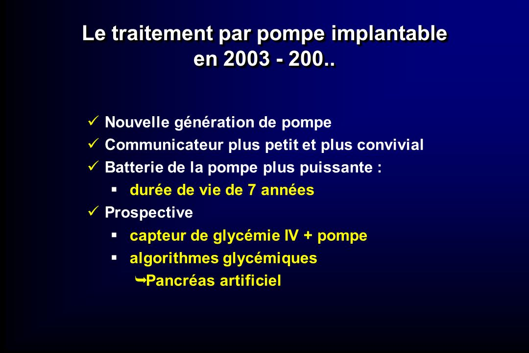 Le traitement par pompe implantable en 2003 - 200..
