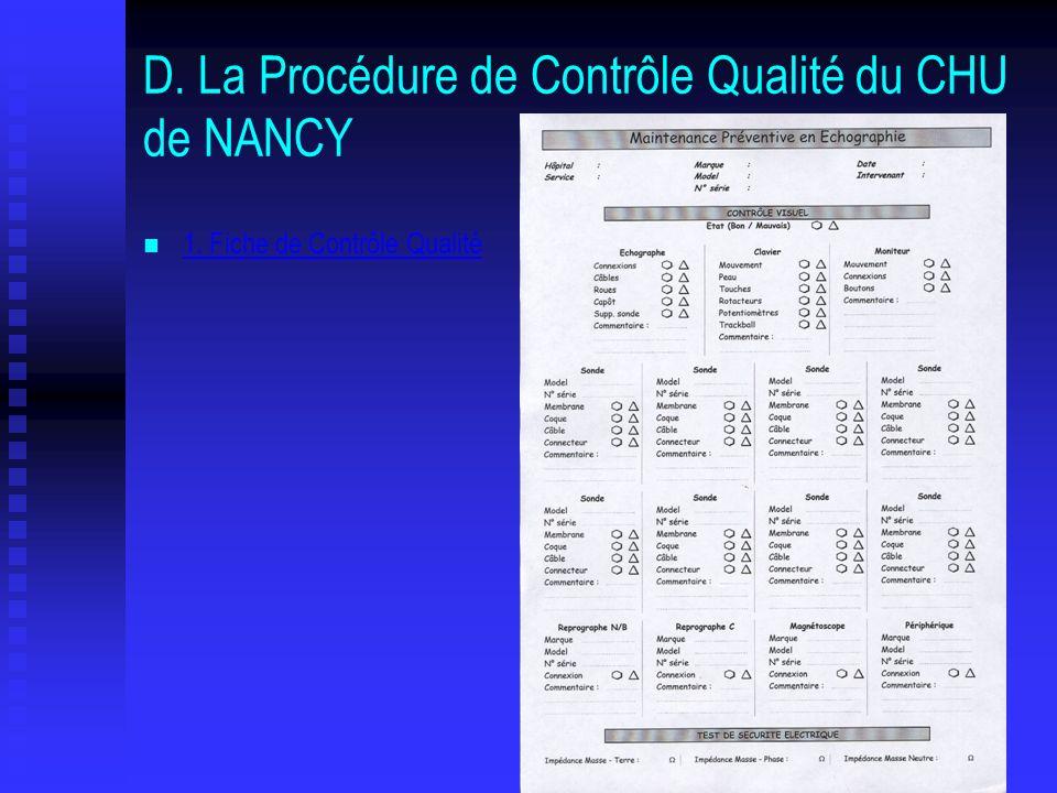 D. La Procédure de Contrôle Qualité du CHU de NANCY