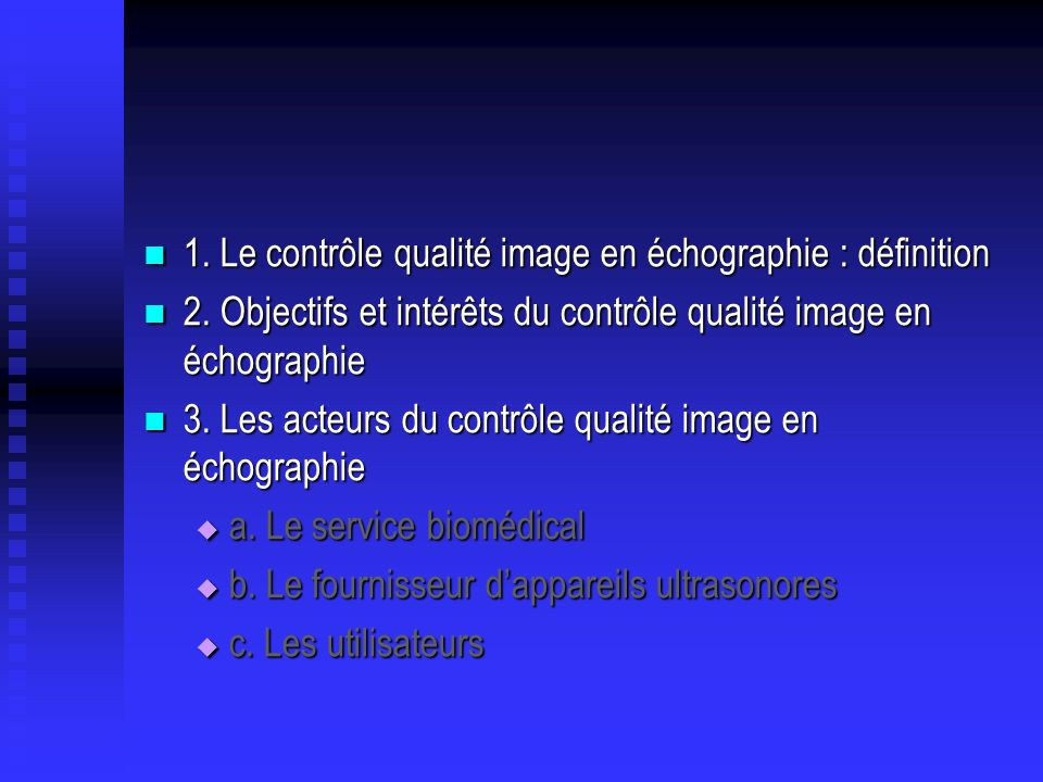 1. Le contrôle qualité image en échographie : définition