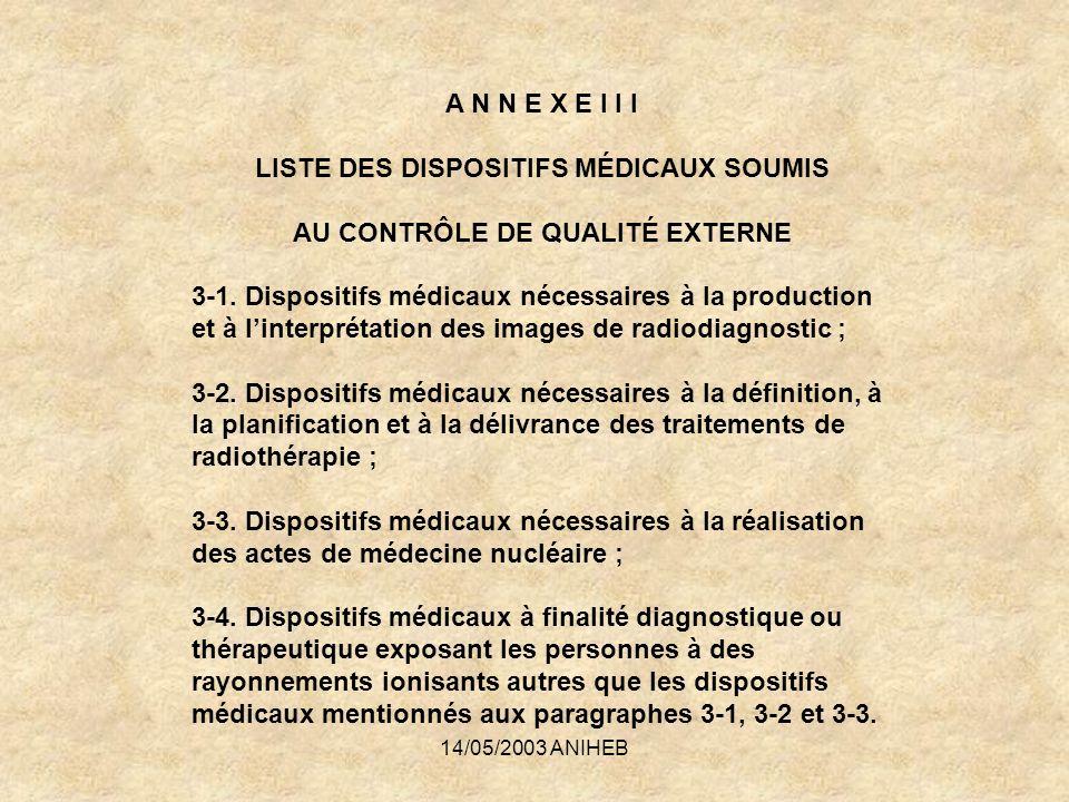 LISTE DES DISPOSITIFS MÉDICAUX SOUMIS AU CONTRÔLE DE QUALITÉ EXTERNE