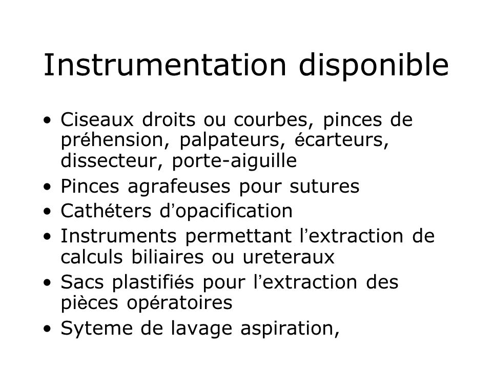 Instrumentation disponible