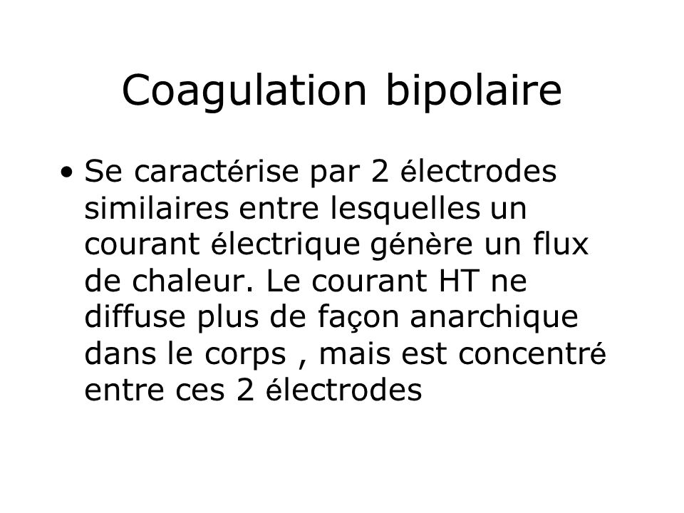Coagulation bipolaire