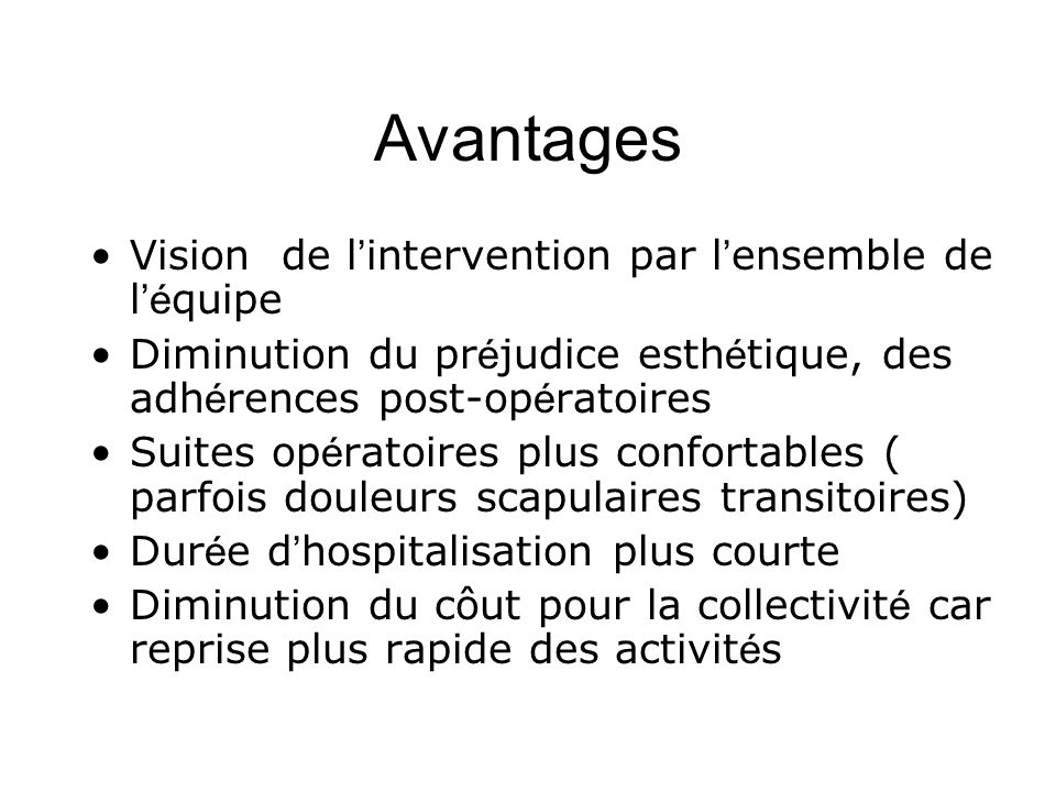 Avantages Vision de l'intervention par l'ensemble de l'équipe
