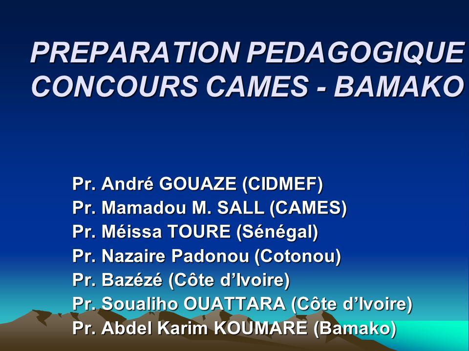 PREPARATION PEDAGOGIQUE CONCOURS CAMES - BAMAKO