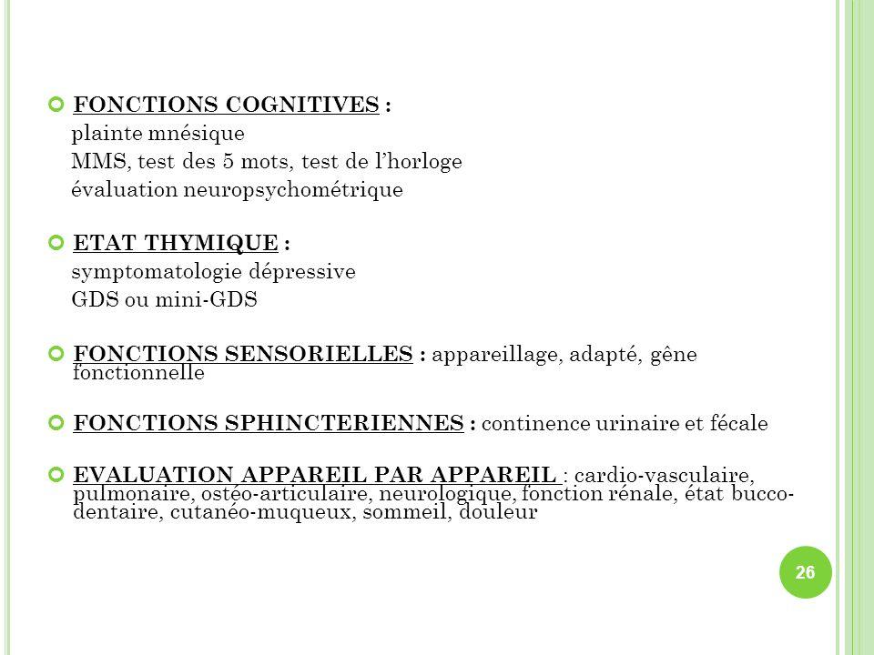 FONCTIONS COGNITIVES :