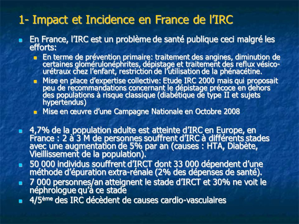 1- Impact et Incidence en France de l'IRC
