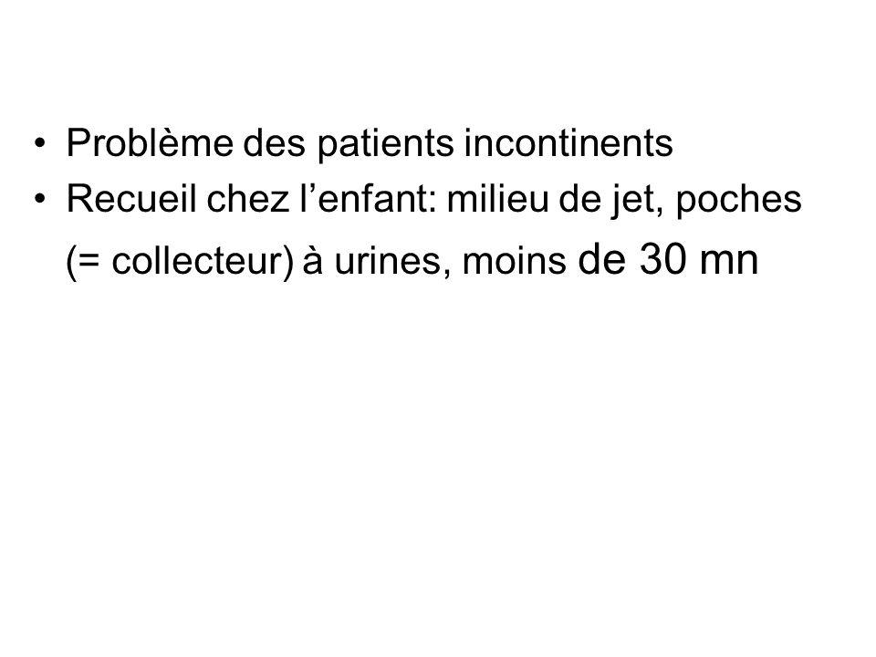 Problème des patients incontinents