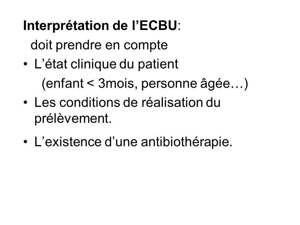 Interprétation de l'ECBU: