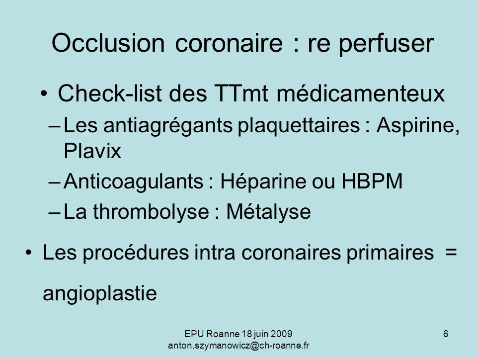 Occlusion coronaire : re perfuser