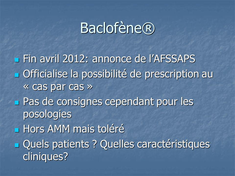 Baclofène® Fin avril 2012: annonce de l'AFSSAPS