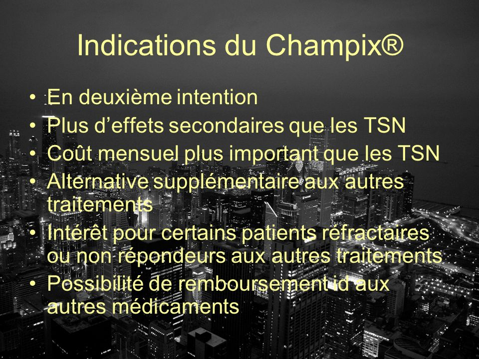 Indications du Champix®
