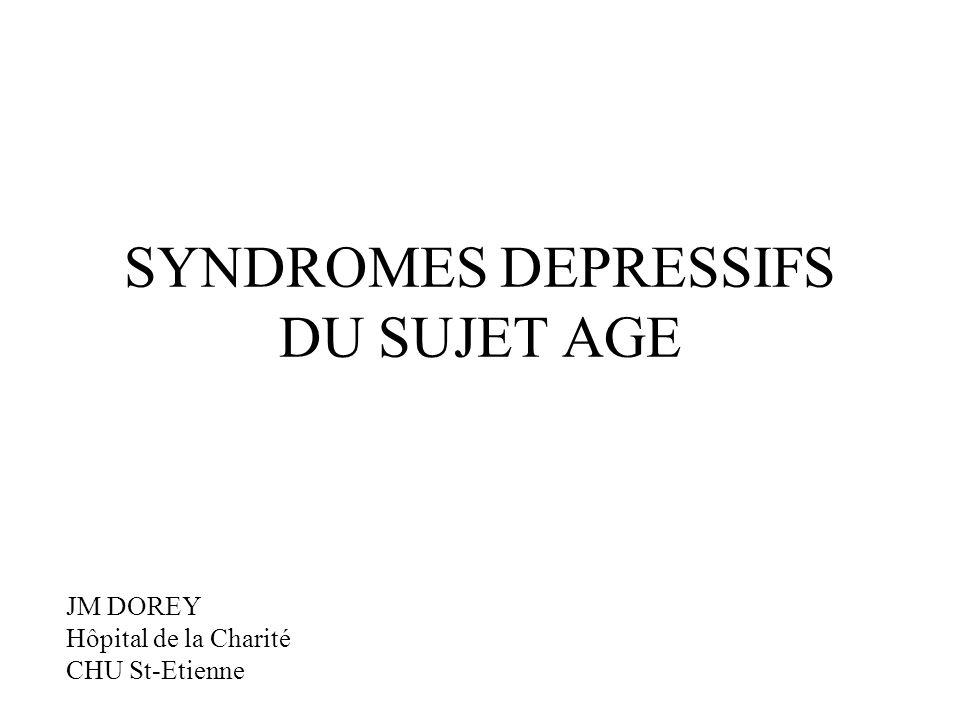 SYNDROMES DEPRESSIFS DU SUJET AGE