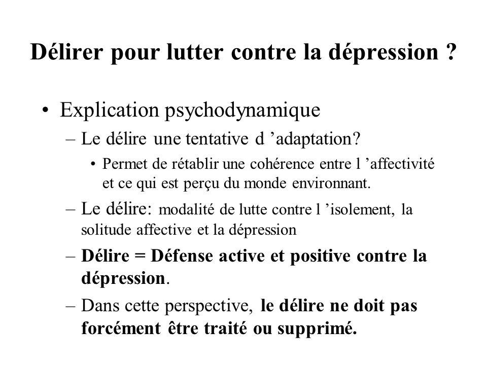 Délirer pour lutter contre la dépression