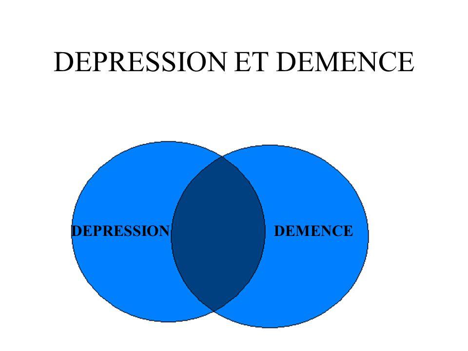 DEPRESSION ET DEMENCE DEPRESSION DEMENCE
