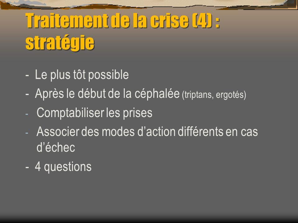 Traitement de la crise (4) : stratégie