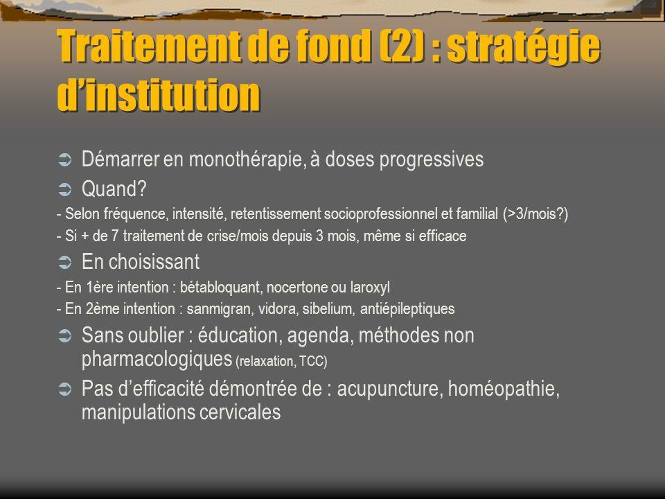 Traitement de fond (2) : stratégie d'institution