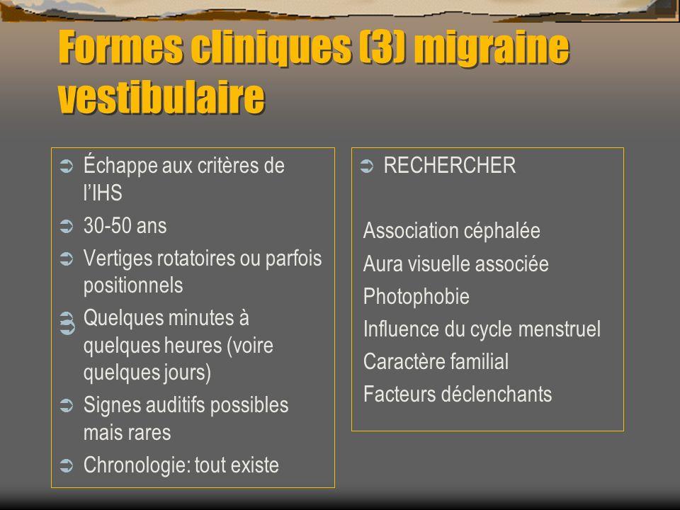 Formes cliniques (3) migraine vestibulaire