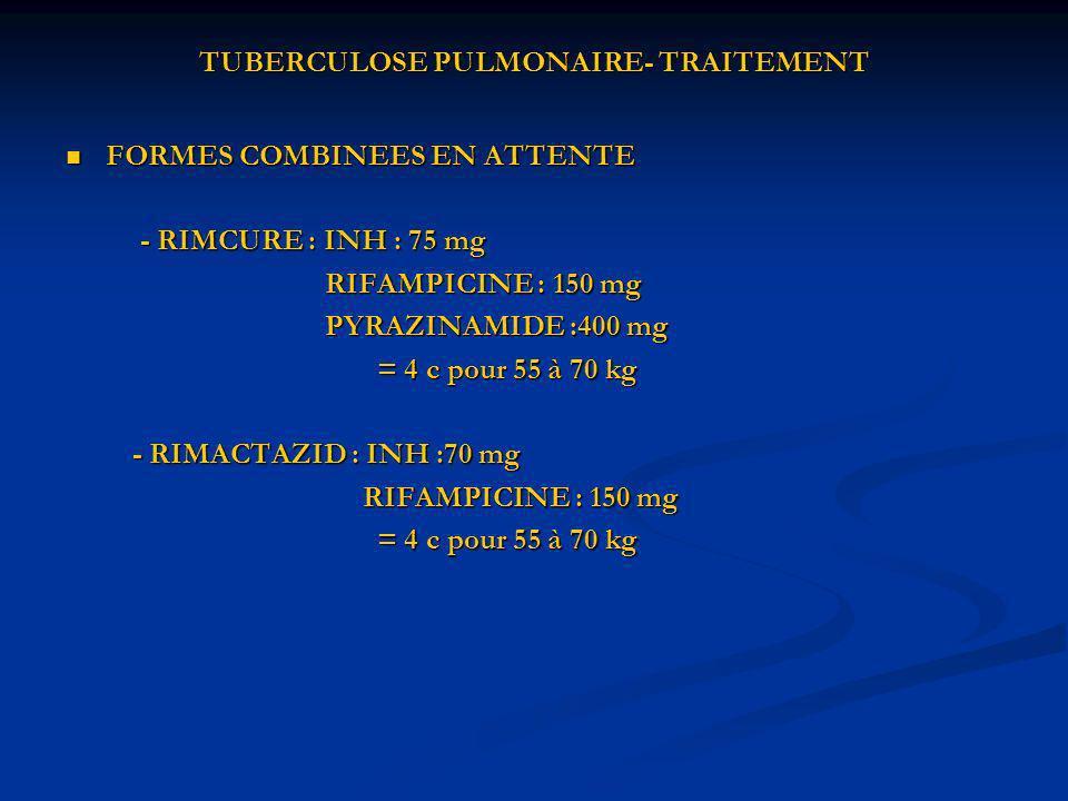 TUBERCULOSE PULMONAIRE- TRAITEMENT